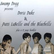 Swamp Dogg Presents Doris Duke & Patti Labelle