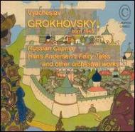 Orch.works: Grokhovsky / Moscow Rso Etc