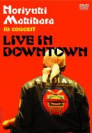 Live In Downtown