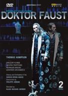 『ファウスト博士』全曲 グルーバー演出、P.ジョルダン&チューリヒ歌劇場、ハンプソン