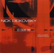 Ice Cream Time: Didkovsky(El-g)Arte Q Etc