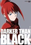 DARKER THAN BLACK 黒の契約者 7
