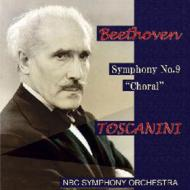 交響曲第9番『合唱』、他 トスカニーニ&NBC交響楽団
