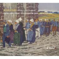 合唱、声楽とオルガンのための作品集 カルメル&ル・マドリガル・ド・パリ