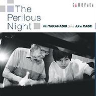 The Perilous Night-piano Works: 高橋アキ