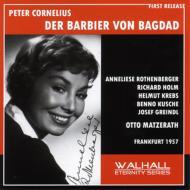 歌劇『バグダッドの理髪師』全曲 マツェラート&ヘッセン放送響、ローテンベルガー、ホルム、グラインドル(2CD)