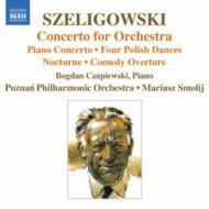 管弦楽のための協奏曲、夜想曲、他 スモリジ&ポズナニ・フィル