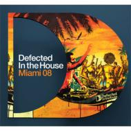 Defected In The House Miami 08