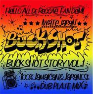 Buck Shot Story: Vol.1
