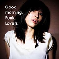 Good morning,Punk Lovers