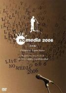 Live! No Media 2006
