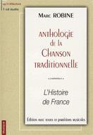 Anthologie De La Chanson Francaise: L'histoire En