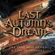 Best Of Last Autumn's Dream And Live In Germany
