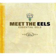 Meet The Eels: Essential Eels 1996-2006: Vol.1