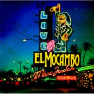Live At El Mocambo: +1