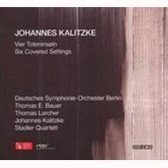 4 Toteninseln, 6 Covered Settings: Kalitzke / Berlin Deutsches So Stadler Q