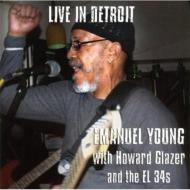 Live In Detroit Emanuel Young With Howard Glazer &
