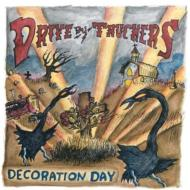 Drive By Truckers/Decoration Day