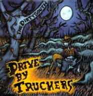 Drive By Truckers/Dirty South