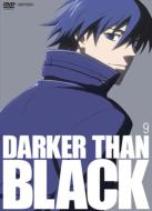 DARKER THAN BLACK 黒の契約者 9