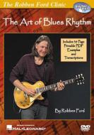 Robben Ford/Art Of Blues Rhythm