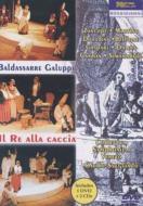 『狩りをする王』 ボルトロッティ演出、ズヴェリャード指揮、コレギウム・シンフォニウム・ヴェネト管(+2CD)