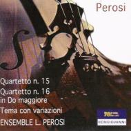 弦楽四重奏曲第15、16番 アンサンブル・L.ペロージ