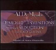 Diabolic Inventions & Seduction For Solo Guitar: Vol.1