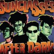 Sunglasses After Dark/Sunglasses After Dark