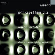 ジョン・ケージ&ハンス・オッテ:東洋と西洋 ヴァンドレ、シュランメル(pf、プリペアド・ピアノ)