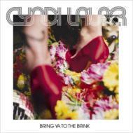 Bring Ya To The Brink: 究極ガール