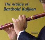 B.kuijken The Artistry Of Barthold Kuijken