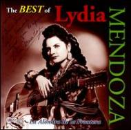 Best Of Lydia Mendoza