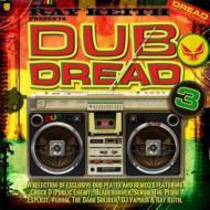 Presents Dub Dread: 3