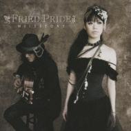 Milestone: Fried Pride 10th Anniversary Best Album
