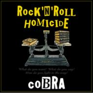 ROCK`N'ROLL HOMICIDE