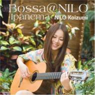 Bossa@nilo -Ipanema