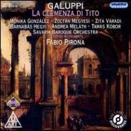 歌劇『ティートの慈悲』全曲 ピローナ(指)サヴァリア・バロックo、メジエシ(T)、ゴンザレス(S)、ほか(2CD)