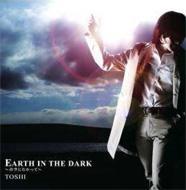Earth in the Dark〜青空へ向かって〜