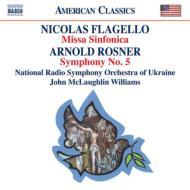 フラジェッロ:ミサ・シンフォニカ、ロスナー:サルヴェ・レジーナに基づく歌のないミサ ウィリアムス&ウクライナ国立放送響