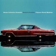 Tijuana Sound Machine: Bostich +Fussible