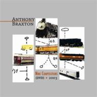 Anthony Braxton/Nine Compositions 2003