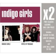X2 (Indigo Girls / Rites Of Passage)