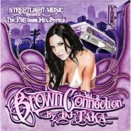 Dj Taka/Platinum Mix Series: Brown Connection: Vol.2