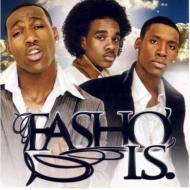 Fasho Is