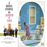 A Bossa Eterna De Elizeth E Cyro