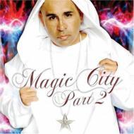 Magic City: Part 2