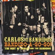 Bandido-a-gogo: Best Of