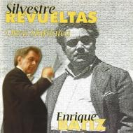 管弦楽作品集 バティス&メキシコ・シティ・フィル、ロイヤル・フィル、メキシコ州立響
