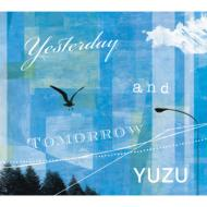 ゆず/Yesterday And Tomorrow
